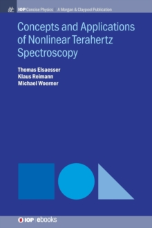 Concepts and Applications of Nonlinear Terahertz Spectroscopy, Hardback Book