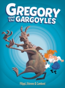 Gregory And The Gargoyles, Hardback Book
