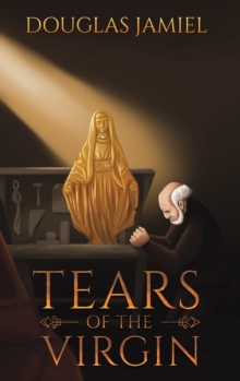 TEARS OF THE VIRGIN, Hardback Book