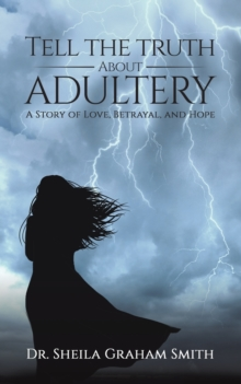 TELL THE TRUTH ABOUT ADULTERY, Paperback Book