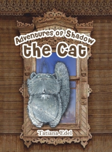 ADVENTURES OF SHADOW THE CAT, Hardback Book