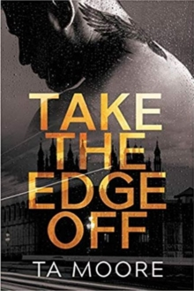 Take the Edge Off, Paperback / softback Book