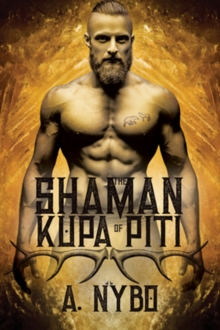 The Shaman of Kupa Piti, Paperback / softback Book