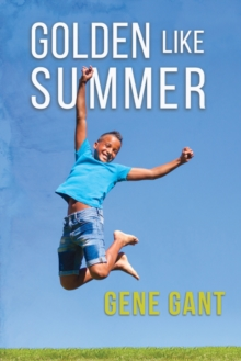 Golden Like Summer, Paperback / softback Book