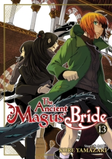 The Ancient Magus' Bride Vol. 13, Paperback / softback Book