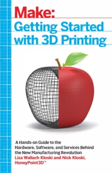 Getting Started with 3D Printing, Paperback Book