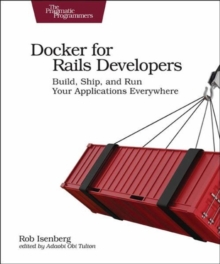 Docker for Rails Developers, Paperback Book