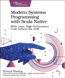 Modern Systems Programming with Scala Native, Paperback / softback Book