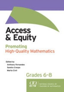 Access and Equity : Promoting High-Quality Mathematics in Grades 6-8, Paperback / softback Book