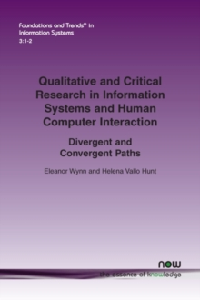 Qualitative and Critical Research in Information Systems and Human-Computer Interaction : Divergent and Convergent Paths, Paperback / softback Book