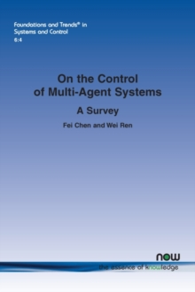 On the Control of Multi-Agent Systems : A Survey, Paperback / softback Book