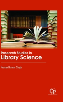 Research Studies in Library Science, Hardback Book