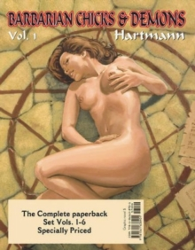 Barbarian Chicks & Demons Vols. 1-6 : Volume 1, Paperback Book