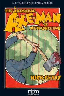The Terrible Axe-man Of New Orleans (2nd Edition), Paperback / softback Book