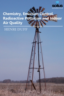 Chemistry, Emission Control, Radioactive Pollution & Indoor Air Quality, Hardback Book