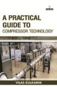 PRACTICAL GUIDE TO COMPRESSOR TECHNOLOGY, Hardback Book