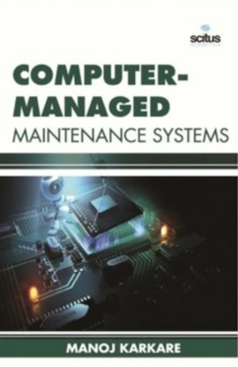Computer-Managed Maintenance Systems, Hardback Book
