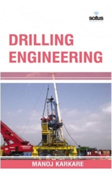 Drilling Engineering, Hardback Book