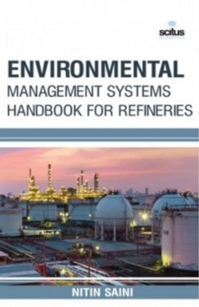 Environmental Management Systems Handbook for Refineries, Hardback Book