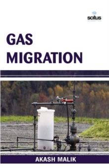 Gas Migration, Hardback Book