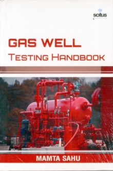 Gas Well Testing Handbook, Hardback Book