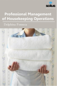 Professional Management of Housekeeping Operations, Hardback Book