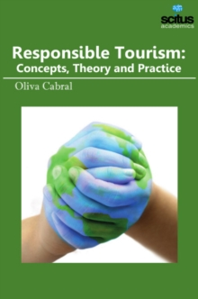 Responsible Tourism : Concepts, Theory & Practice, Hardback Book