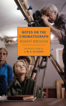 Notes On The Cinematograph, Paperback / softback Book