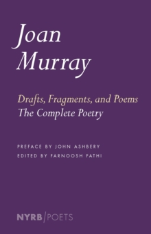 Drafts, Fragments, And Poems, Paperback / softback Book