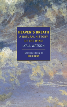 Heaven's Breath : A Natural History of the Wind, Paperback / softback Book