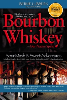Bourbon Whiskey : Our Native Spirit, Paperback / softback Book