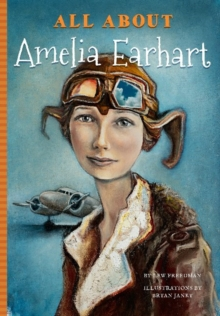 All About Amelia Earhart, Paperback / softback Book