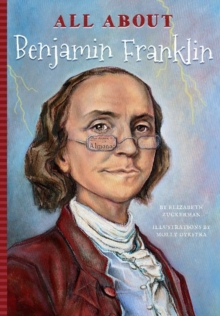 All About Benjamin Franklin, Paperback / softback Book