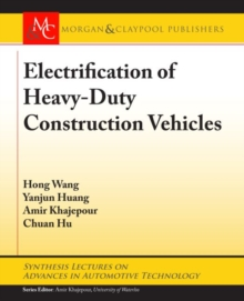 Electrification of Heavy-Duty Construction Vehicles, Paperback / softback Book
