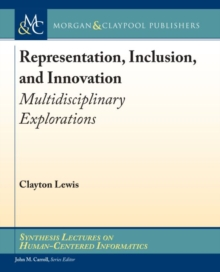 Representation, Inclusion, and Innovation : Multidisciplinary Explorations, Paperback / softback Book
