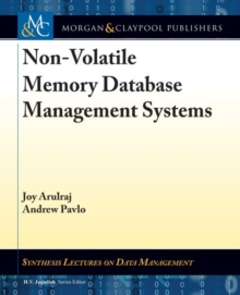 Non-Volatile Memory Database Management Systems, Hardback Book