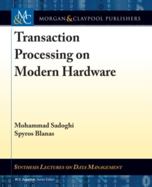 Transaction Processing on Modern Hardware, Hardback Book