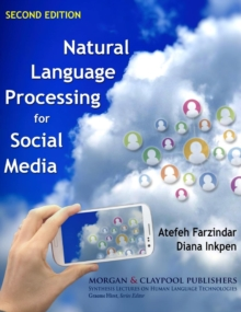 Natural Language Processing for Social Media, Hardback Book