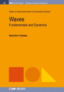Waves : Fundamentals and Dynamics, Paperback / softback Book