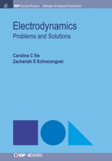 Electrodynamics : Problems and Solutions, Paperback / softback Book