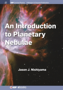 An Introduction to Planetary Nebulae, Paperback / softback Book