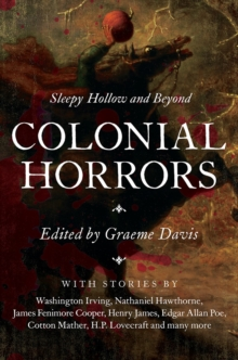 Colonial Horrors - Sleepy Hollow and Beyond, Hardback Book