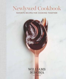 Newlywed Cookbook : Favorite Recipes for Cooking Together, Hardback Book