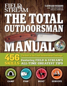 The Best of The Total Outdoorsman : 501 Essential Tips and Tricks, Paperback / softback Book