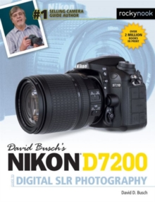 David Busch's Nikon D7200 Guide to Digital Slr Photography, Paperback Book
