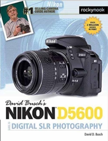 David Busch's Nikon D5600 Guide to Digital Slr Photography, Paperback Book