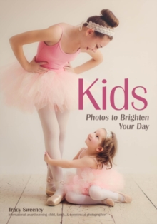 Kids : Photos to Brighten Your Day, Paperback / softback Book