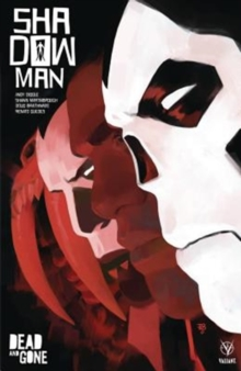 Shadowman (2018) Volume 2: Dead and Gone, Paperback / softback Book