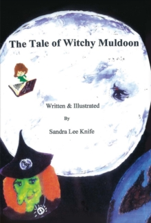 Tale of Witchy Muldoon, Hardback Book