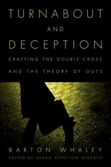 Turnabout and Deception : Crafting the Double-Cross and the Theory of Outs, Hardback Book